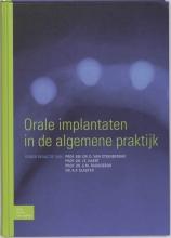 , Orale implantaten in de algemene praktijk