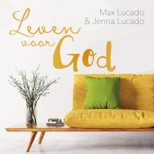 Jenna Lucado Max Lucado, Leven voor God