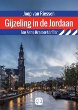 Joop van Riessen Gijzeling in de Jordaan - grote letter uitgave