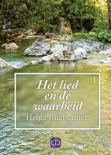 Helga  Ruebsamen Het lied en de waarheid - grote letter uitgave