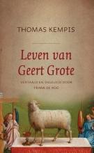 Thomas à Kempis , Leven van Geert Grote