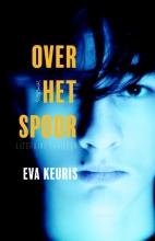 Eva  Keuris Over het spoor