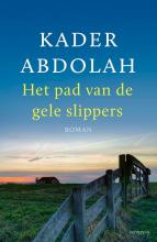 Kader Abdolah , Het pad van de gele slippers