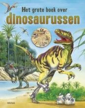Gabi  Neumayer Het grote boek over dinosaurussen