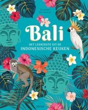 Nico STANITZOK Sara RICHTER, Bali - Het lekkerste uit de Indonesische keuken