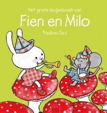 Pauline Oud , Het grote liedjesboek van Fien en Milo