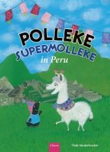 Thaïs  Vanderheyden Polleke Supermolleke in Peru