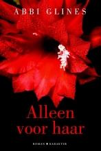 Abbi Glines , Alleen voor haar