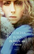Rosnay, Natacha de De belofte van Odessa