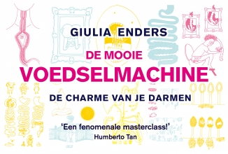 Giulia  Enders De mooie voedselmachine