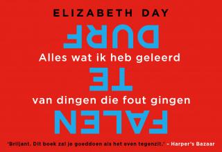 Elizabeth Day , Durf te falen