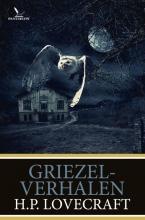 H.P. Lovecraft , Griezelverhalen