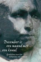 C.L.  Kruithof December is een maand met een kwaal