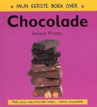 Saviour  Pirotta Mijn eerste boek over chocolade