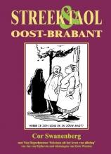Cor Swanenberg , Streek & Taol Oost-Brabant
