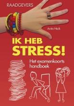 Anita  Naik Ik heb stress!