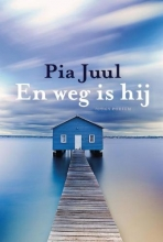 Pia  Juul En weg is hij