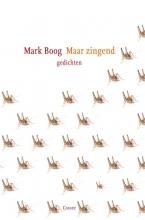 Mark  Boog Maar zingend