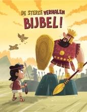 Victoria  Tebbs De sterke verhalen Bijbel