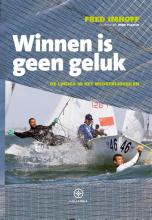 Fred Imhoff , Winnen is geen geluk