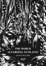 Arjen Mulder , The World According To Plants