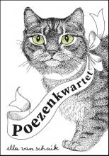 Ella van Schaik , Poezenkwartet