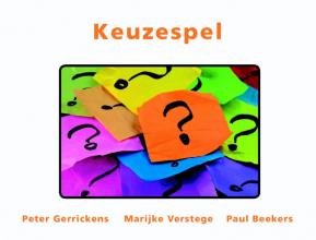 Paul Beekers Peter Gerrickens  Marijke Verstege, Keuzespel