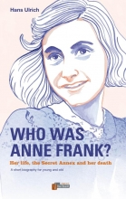 Hans  Ulrich Who was Anne Frank?