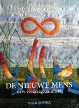 Paul van Oyen , De Nieuwe Mens