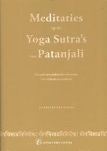 Elleke van Kraalingen , Meditaties op de Yoga Sutra`s van Patanjali