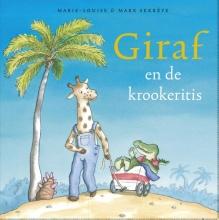 Marie-louise  Sekreve, Mark  Sekreve Giraf Giraf en de krookeritis