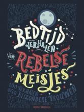 Elena  Favilli, Francesca  Cavallo Bedtijdverhalen voor rebelse meisjes