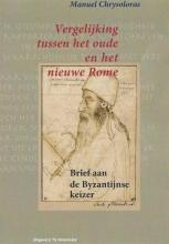 Manuel Chrysoloras , Vergelijking tussen het Oude en het Nieuwe Rome