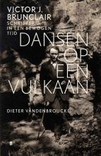Dieter  Vandenbroucke Dansen op een vulkaan