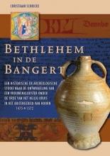 Christiaan  Schrickx Bethlehem in de Bangert