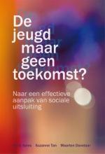 Maarten Davelaar Henk Spies  Suzanne Tan, De jeugd maar geen toekomst?