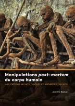 Jennifer  Kerner Manipulations post-mortem du corps humain