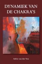 Adrie van der Ven , Dynamiek van de chakra`s