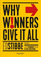 Ed Stibbe , Why winners give it all