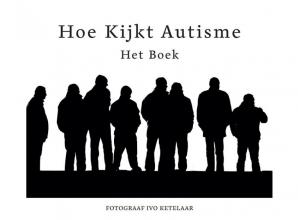 Ivo  Ketelaar Hoe kijkt autisme