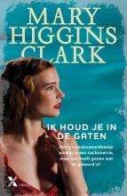 Mary Higgins Clark , Ik houd je in de gaten