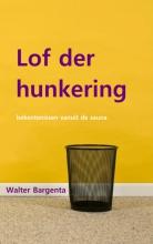 Walter  Bargenta Lof der hunkering