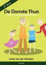 Linda  Van der Klooster De Domste Thuis