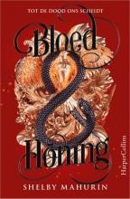 Shelby Mahurin , Bloed & honing