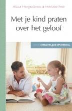 Marieke Post Aline Hoogenboom, Met je kind praten over het geloof