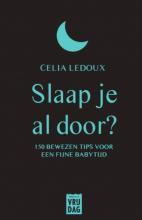 Celia Ledoux , Slaap je al door?