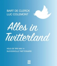 Bart De Clerck, Luc  Colemont Alles in Twitterland
