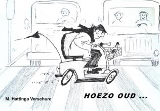 M. Hattinga Verschure , Hoezo Oud ...