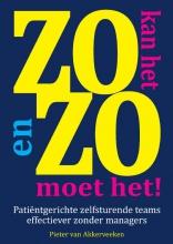 Pieter F. van Akkerveeken Zo kan het en zo moet het!