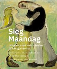 Dawn Skorczewski, Karen Maandag Sieg Maandag, leven en kunst na Bergen-Belsen